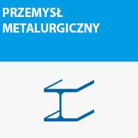 Przemysł metalurgiczny