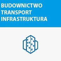 Budownictwo, transport, infrastruktura